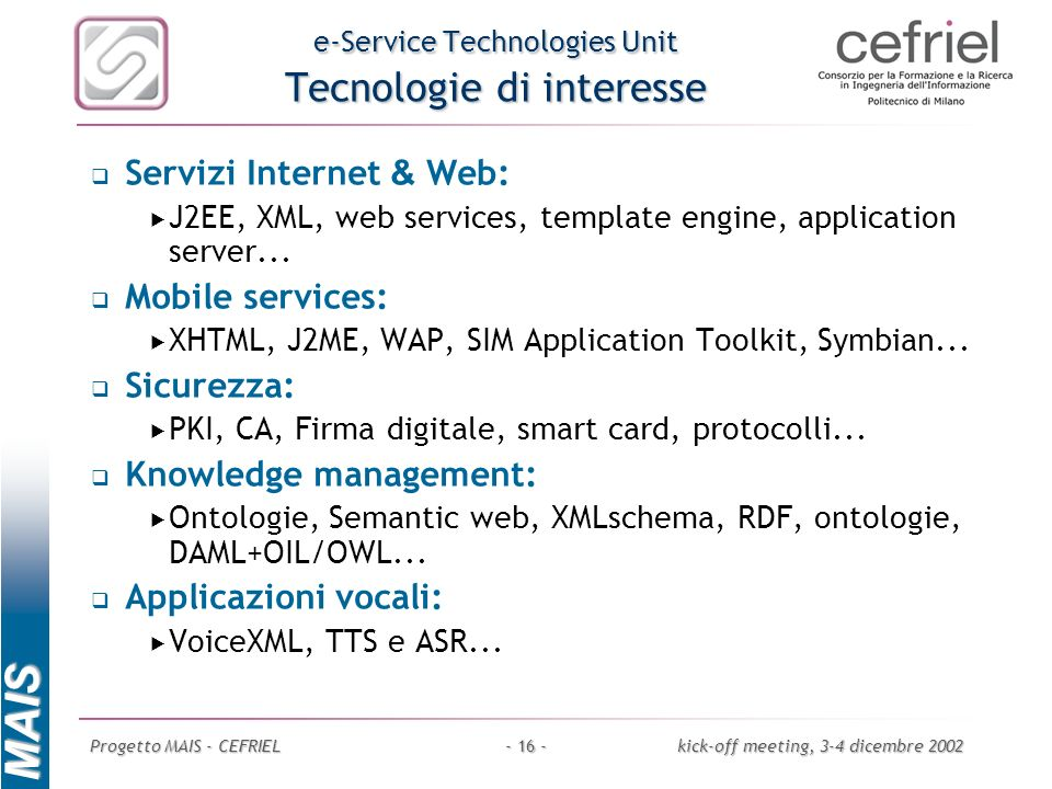 e-Service Technologies Unit Tecnologie di interesse