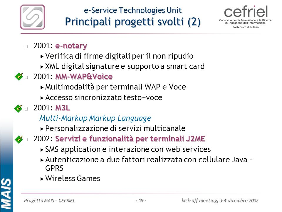 e-Service Technologies Unit Principali progetti svolti (2)