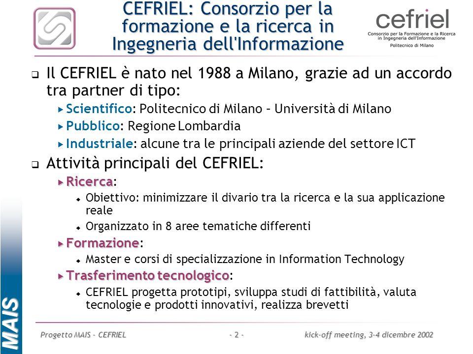 CEFRIEL: Consorzio per la formazione e la ricerca in Ingegneria dell Informazione
