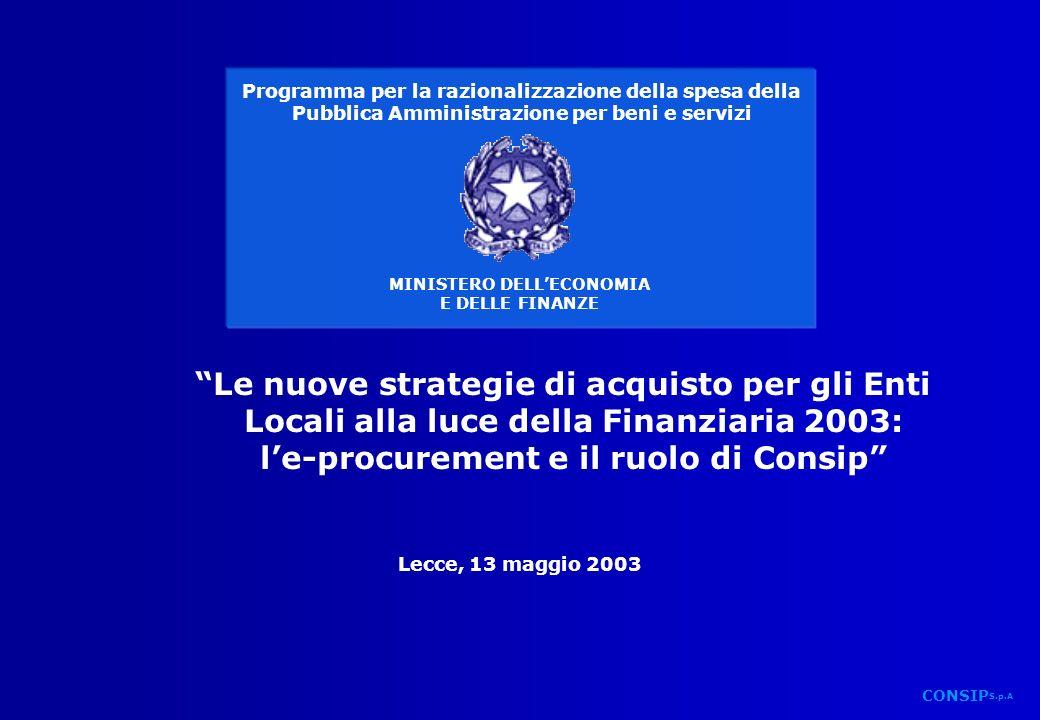 Le nuove strategie di acquisto per gli Enti Locali alla luce della Finanziaria 2003: l'e-procurement e il ruolo di Consip