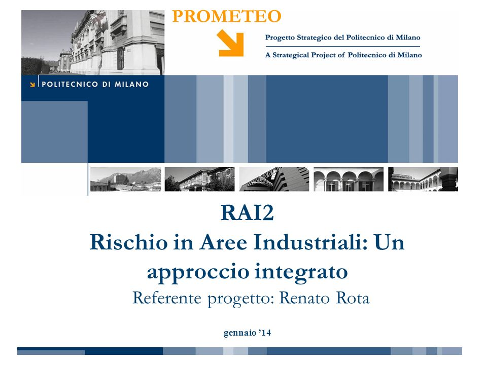 RAI2 Rischio in Aree Industriali: Un approccio integrato