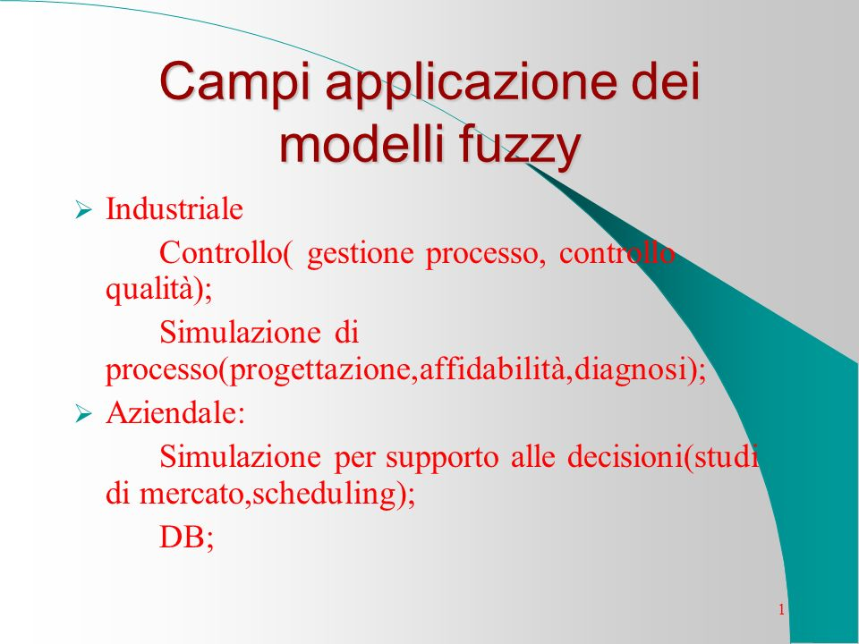 Campi applicazione dei modelli fuzzy