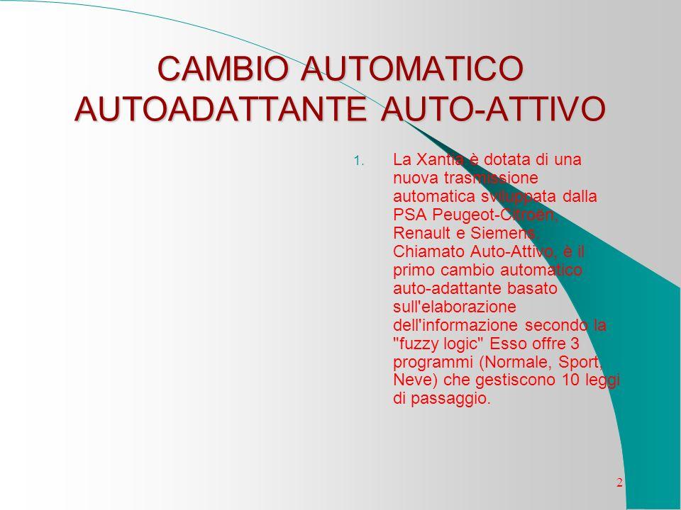CAMBIO AUTOMATICO AUTOADATTANTE AUTO-ATTIVO