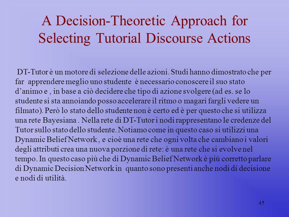 A Decision-Theoretic Approach for Selecting Tutorial Discourse Actions