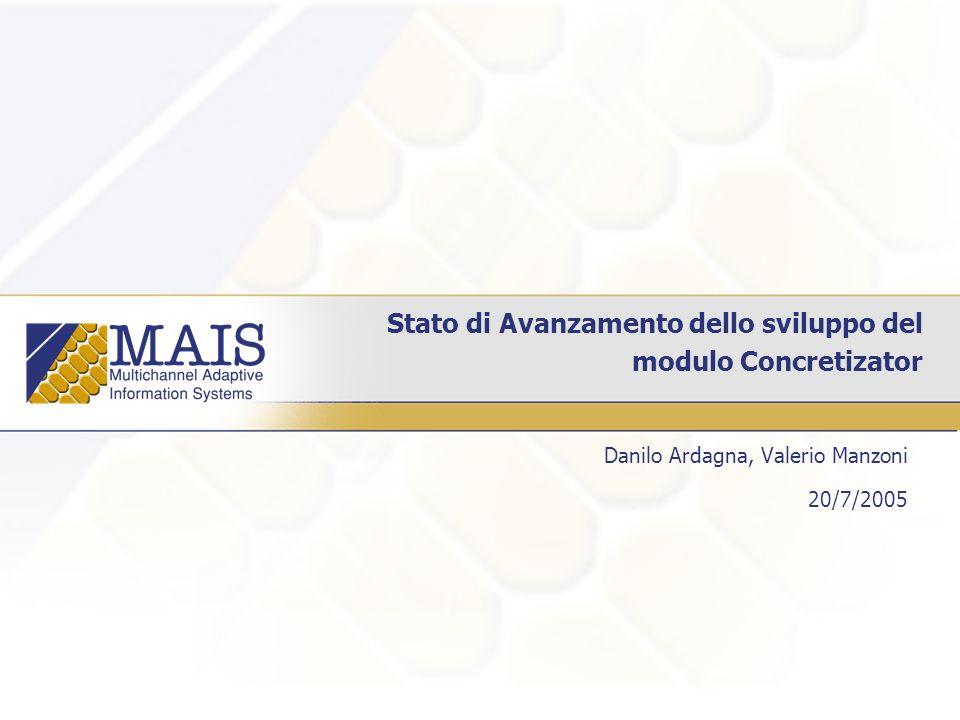 Stato di Avanzamento dello sviluppo del modulo Concretizator