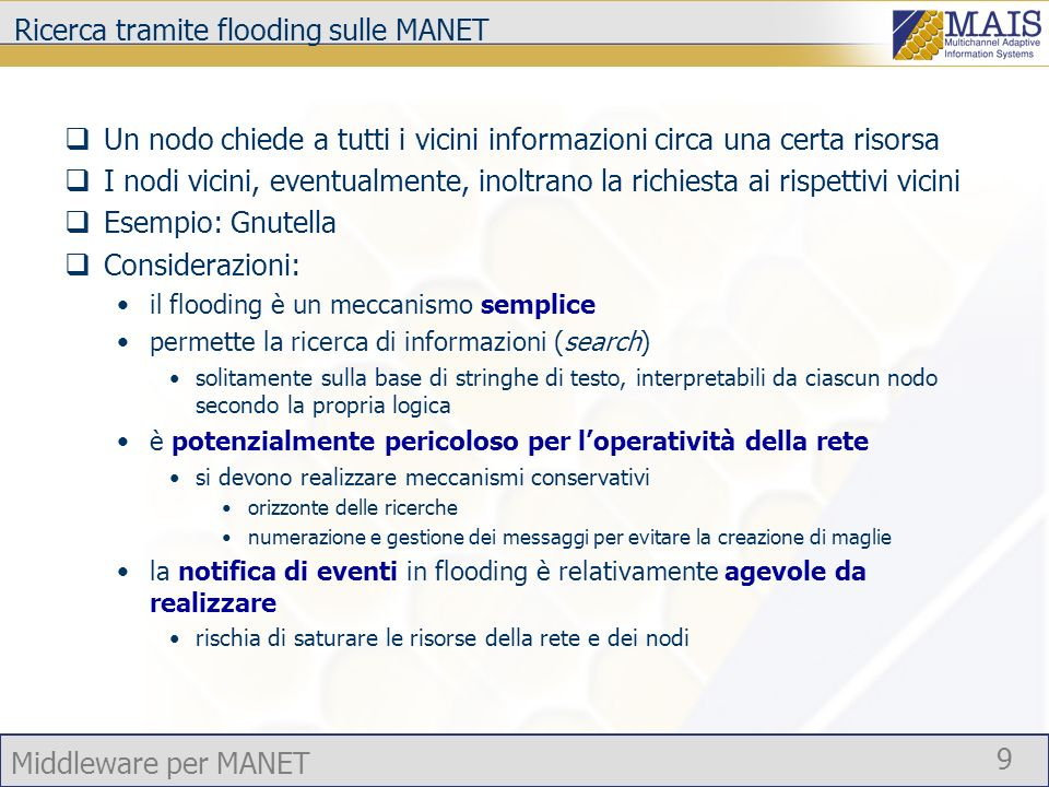 Ricerca tramite flooding sulle MANET