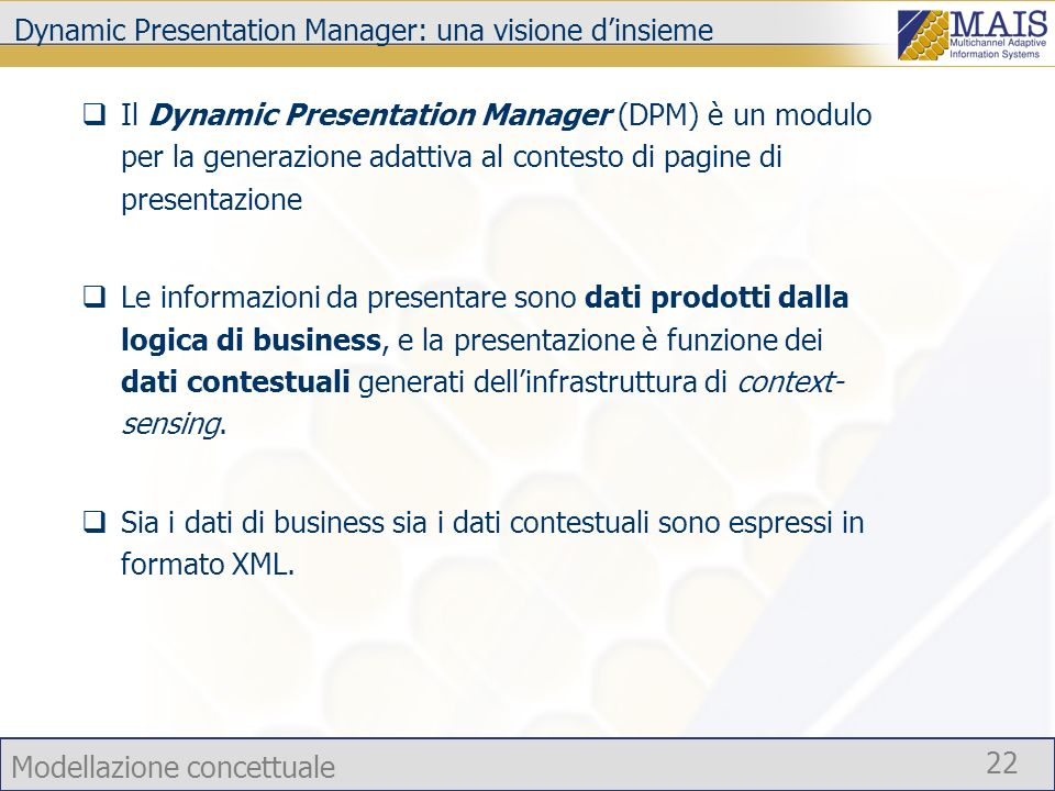 Dynamic Presentation Manager: una visione d'insieme