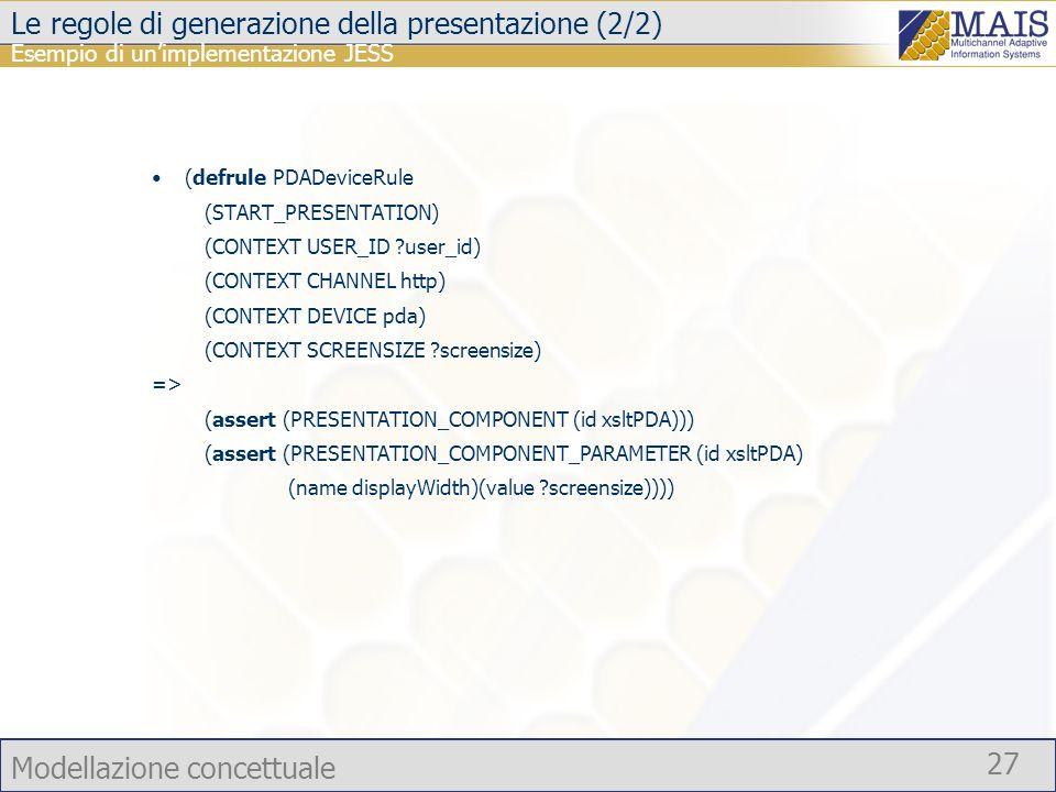 Le regole di generazione della presentazione (2/2)