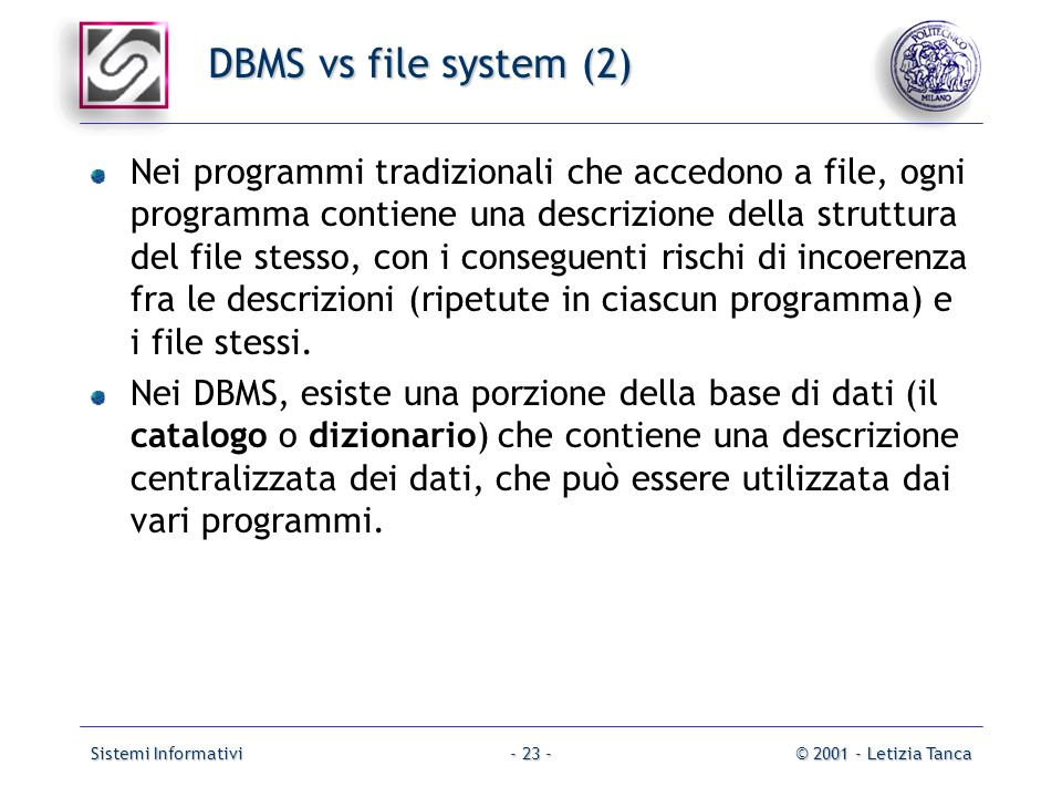 DBMS vs file system (2)