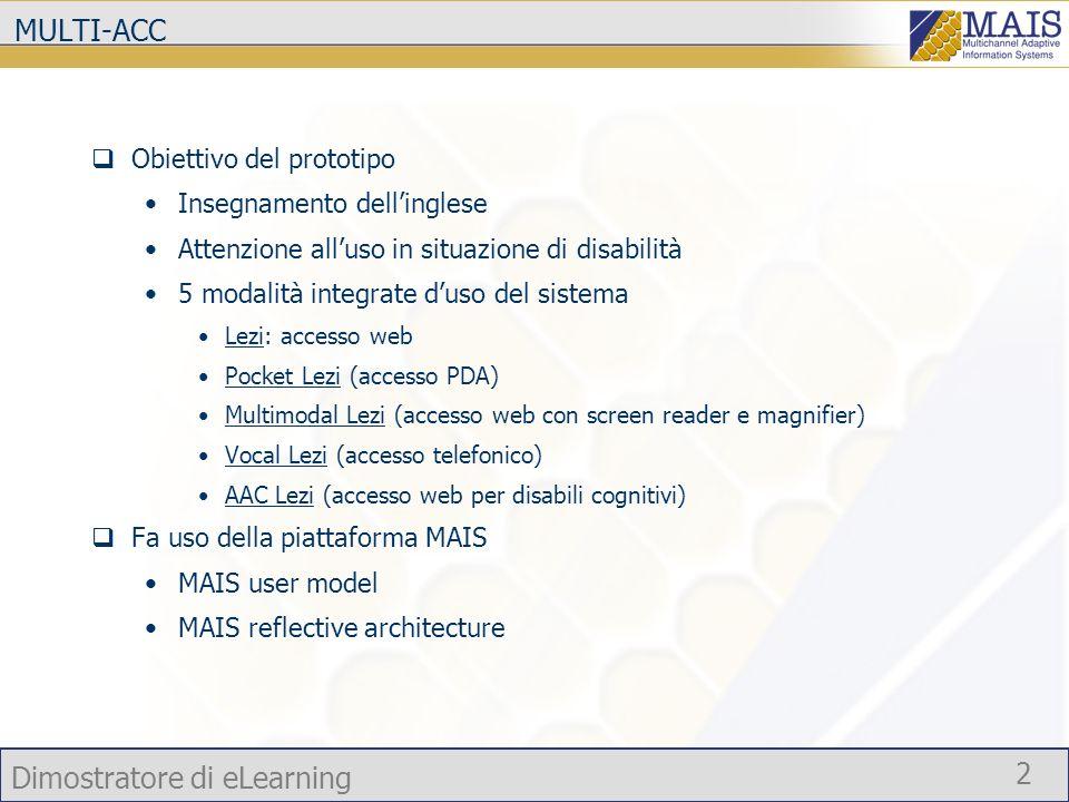 MULTI-ACC Obiettivo del prototipo Insegnamento dell'inglese