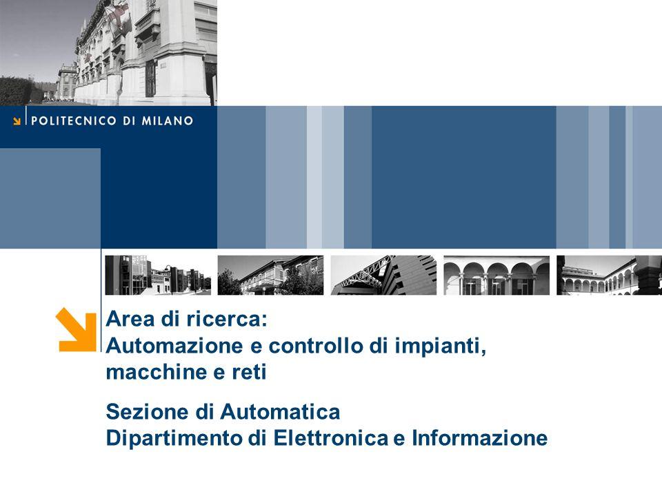 Area di ricerca: Automazione e controllo di impianti, macchine e reti