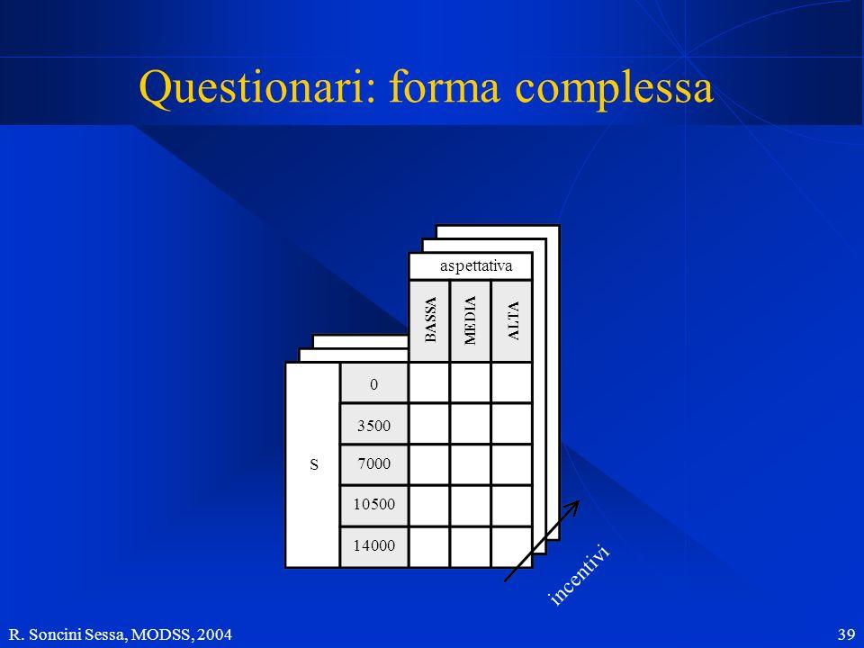 Questionari: forma complessa