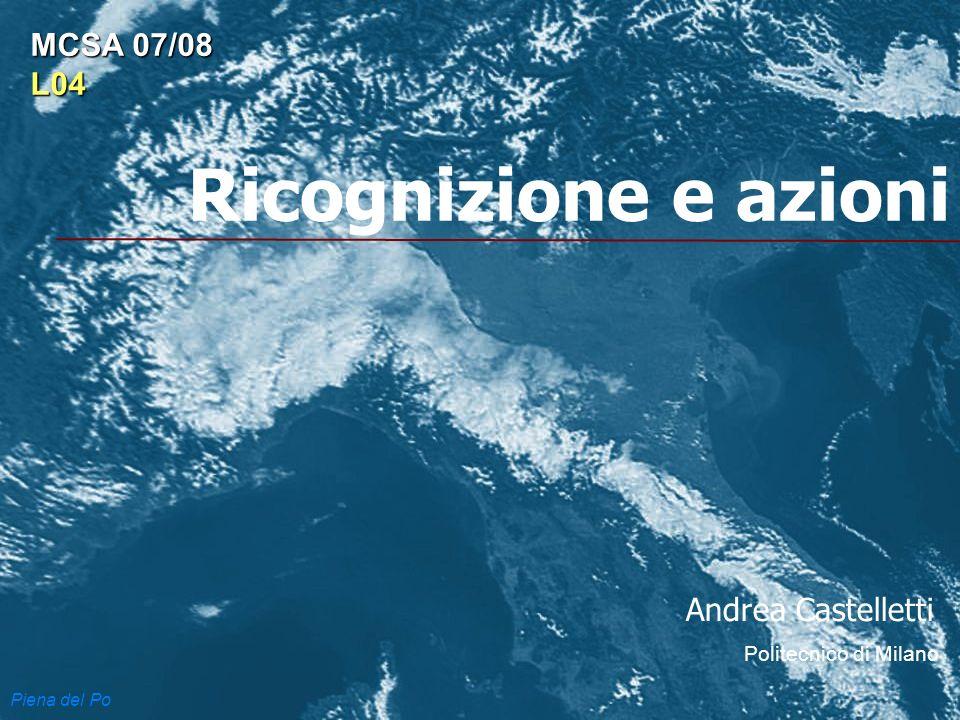 Ricognizione e azioni MCSA 07/08 L04 Andrea Castelletti Piena del Po