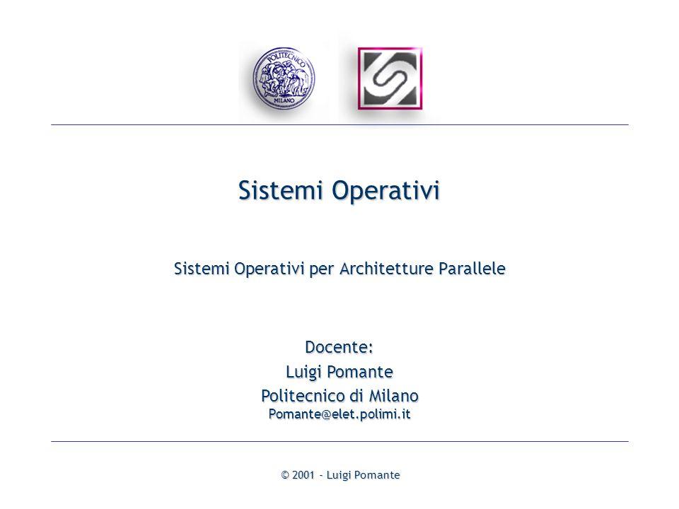 Sistemi Operativi Sistemi Operativi per Architetture Parallele