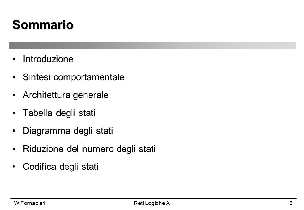 Sommario Introduzione Sintesi comportamentale Architettura generale