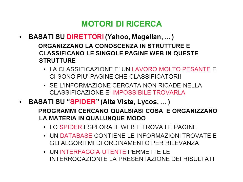 MOTORI DI RICERCA BASATI SU DIRETTORI (Yahoo, Magellan, ... )