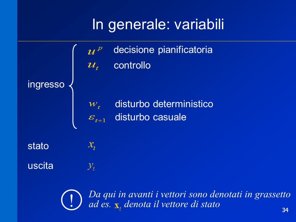 In generale: variabili