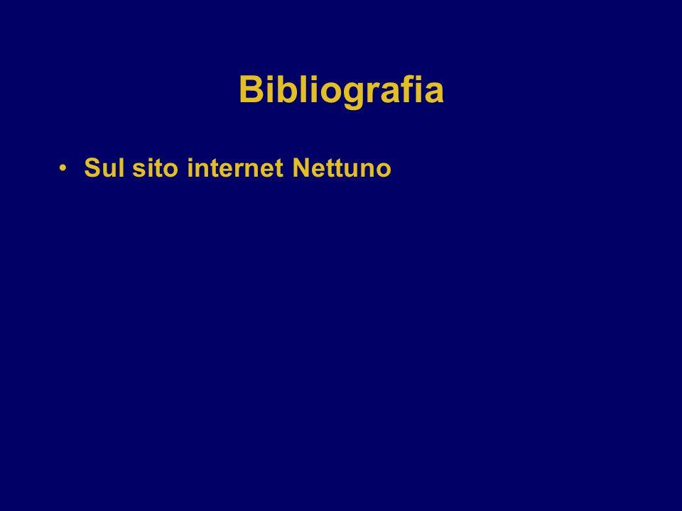 Bibliografia Sul sito internet Nettuno DOMANDA: VA BENE COSI'