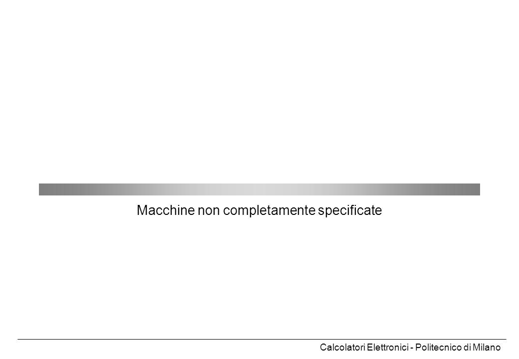 Macchine non completamente specificate