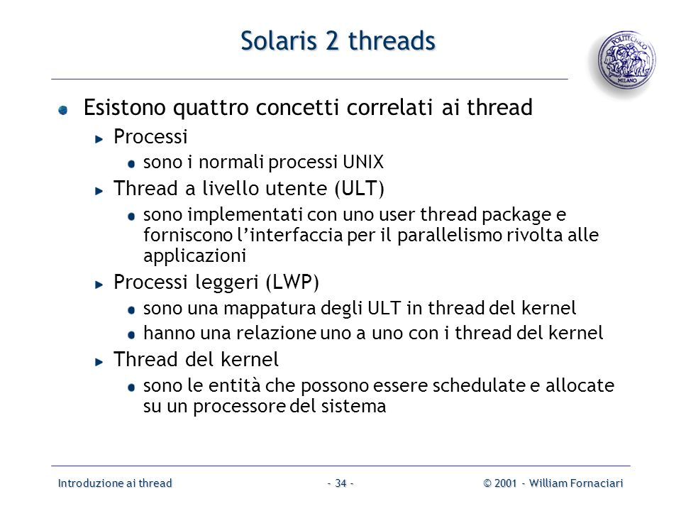 Solaris 2 threads Esistono quattro concetti correlati ai thread