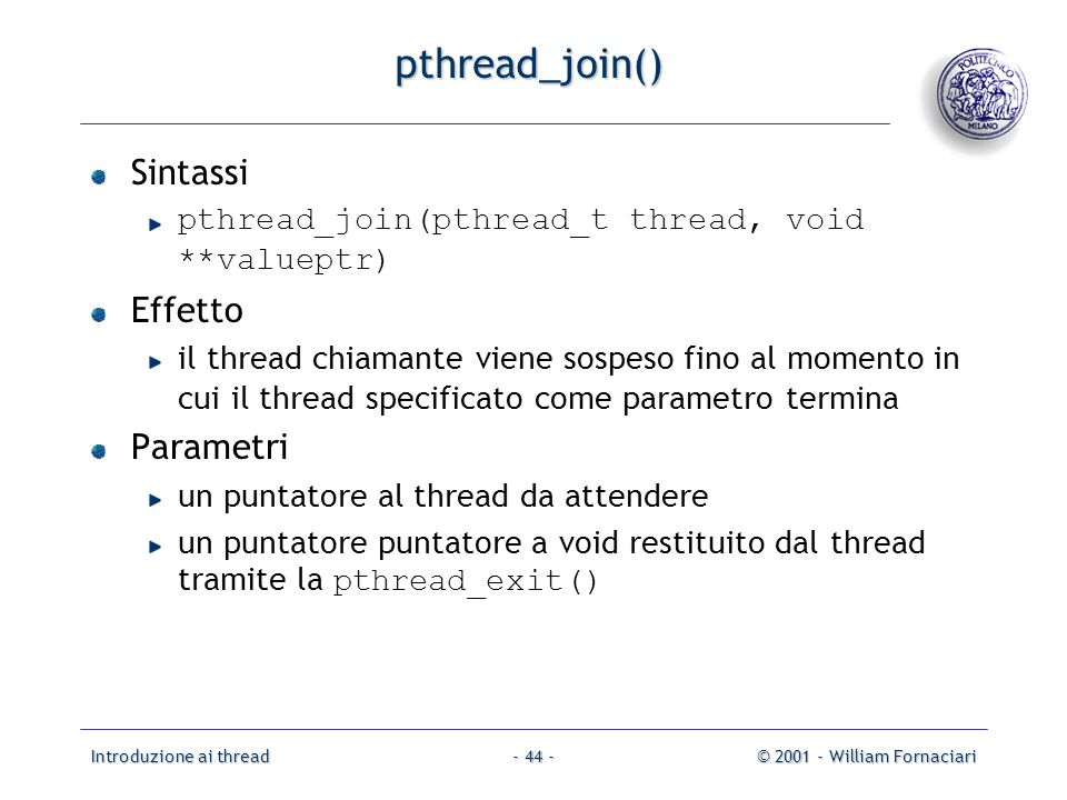 pthread_join() Sintassi Effetto Parametri