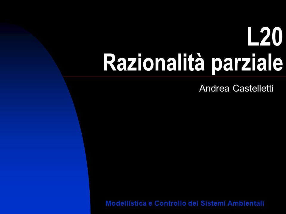 L20 Razionalità parziale
