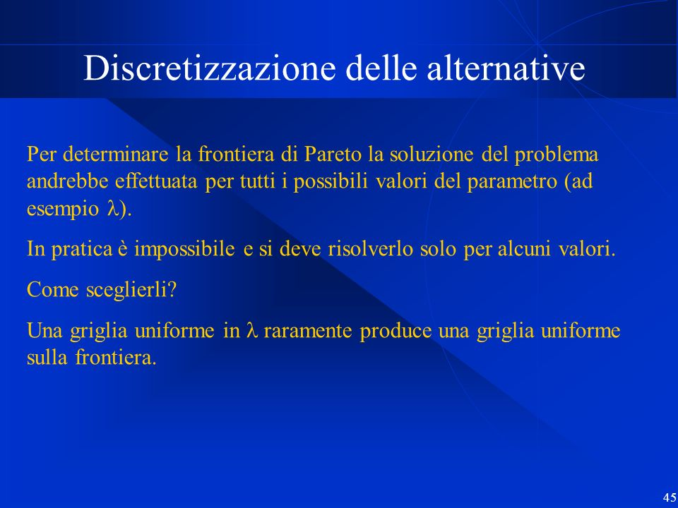 Discretizzazione delle alternative