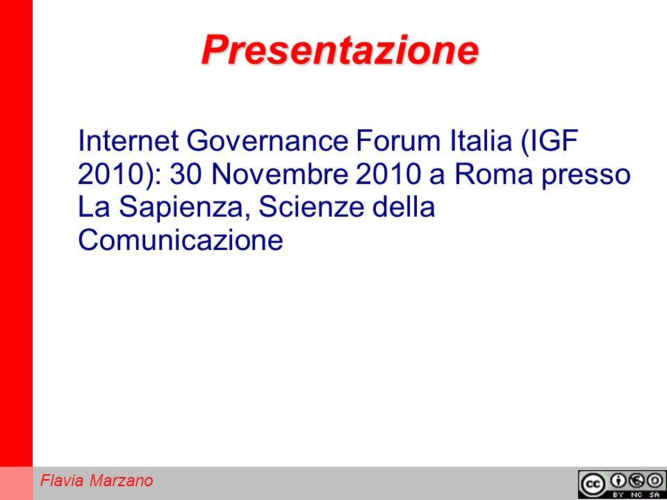 Presentazione Internet Governance Forum Italia (IGF 2010): 30 Novembre 2010 a Roma presso La Sapienza, Scienze della Comunicazione.