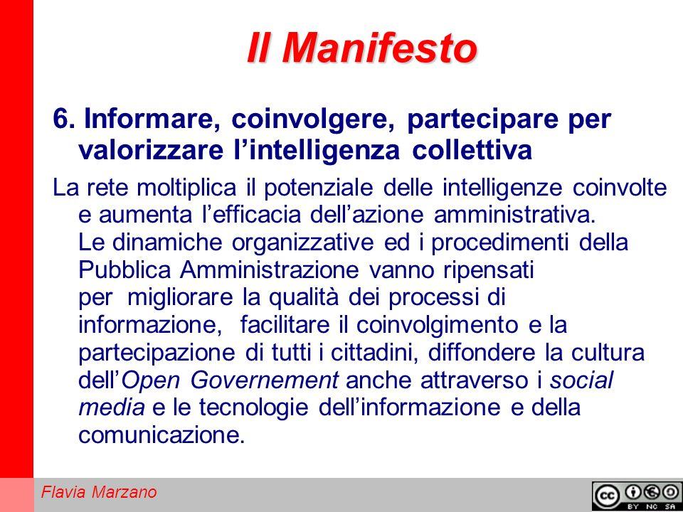 Il Manifesto 6. Informare, coinvolgere, partecipare per valorizzare l'intelligenza collettiva.
