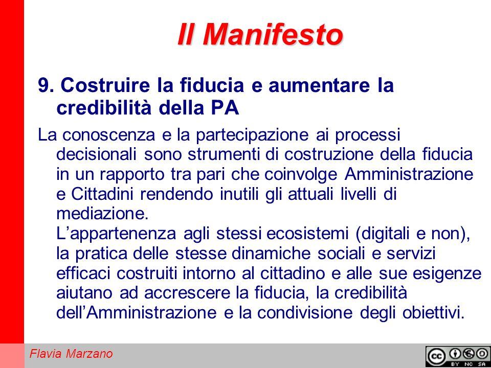 Il Manifesto 9. Costruire la fiducia e aumentare la credibilità della PA.