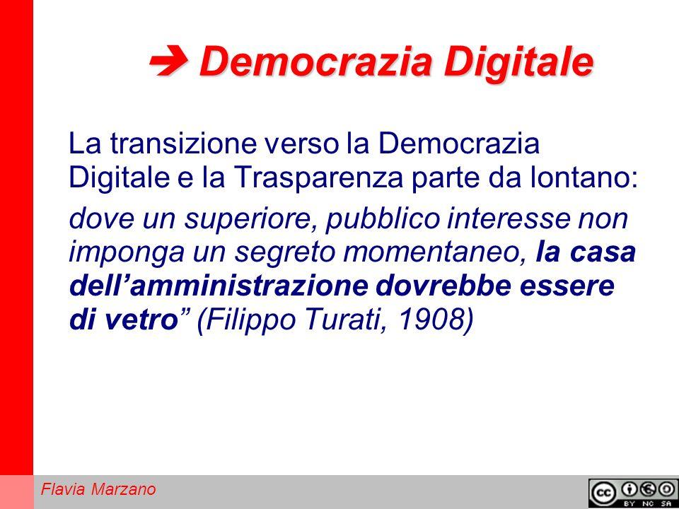  Democrazia Digitale La transizione verso la Democrazia Digitale e la Trasparenza parte da lontano:
