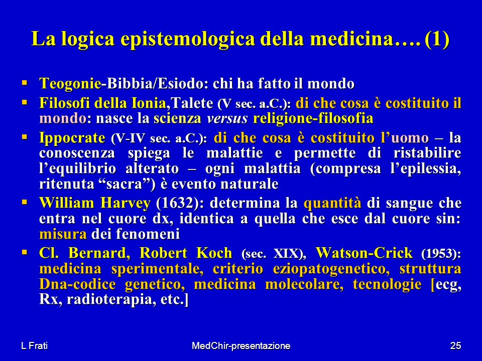 La logica epistemologica della medicina…. (1)
