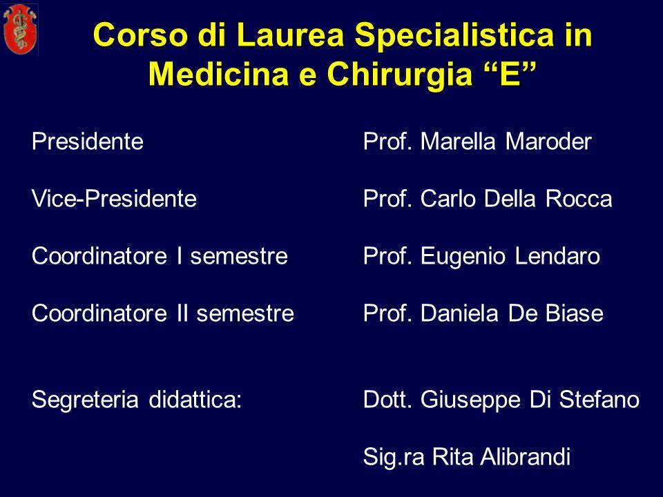 Corso di Laurea Specialistica in Medicina e Chirurgia E