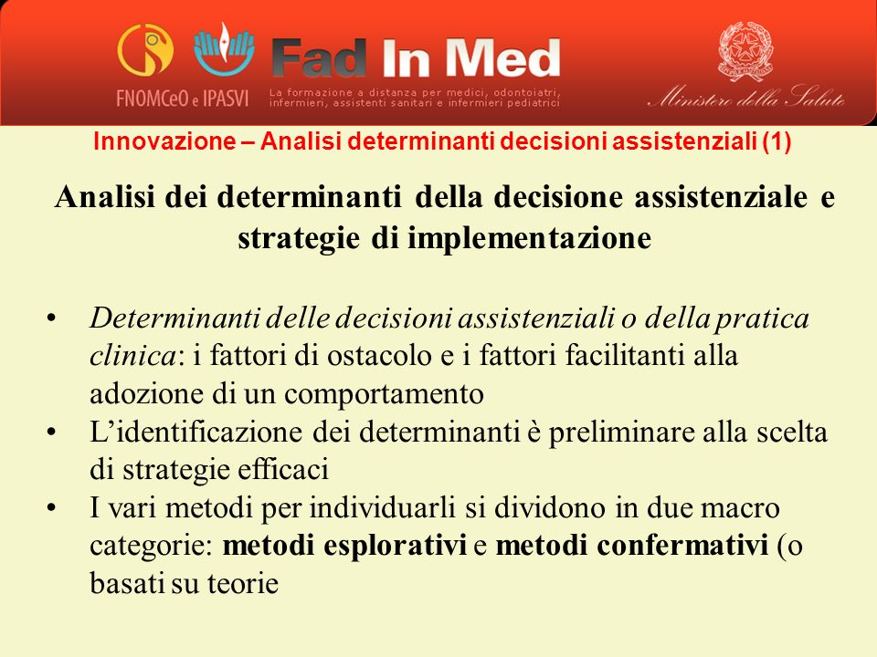 Innovazione – Analisi determinanti decisioni assistenziali (1)