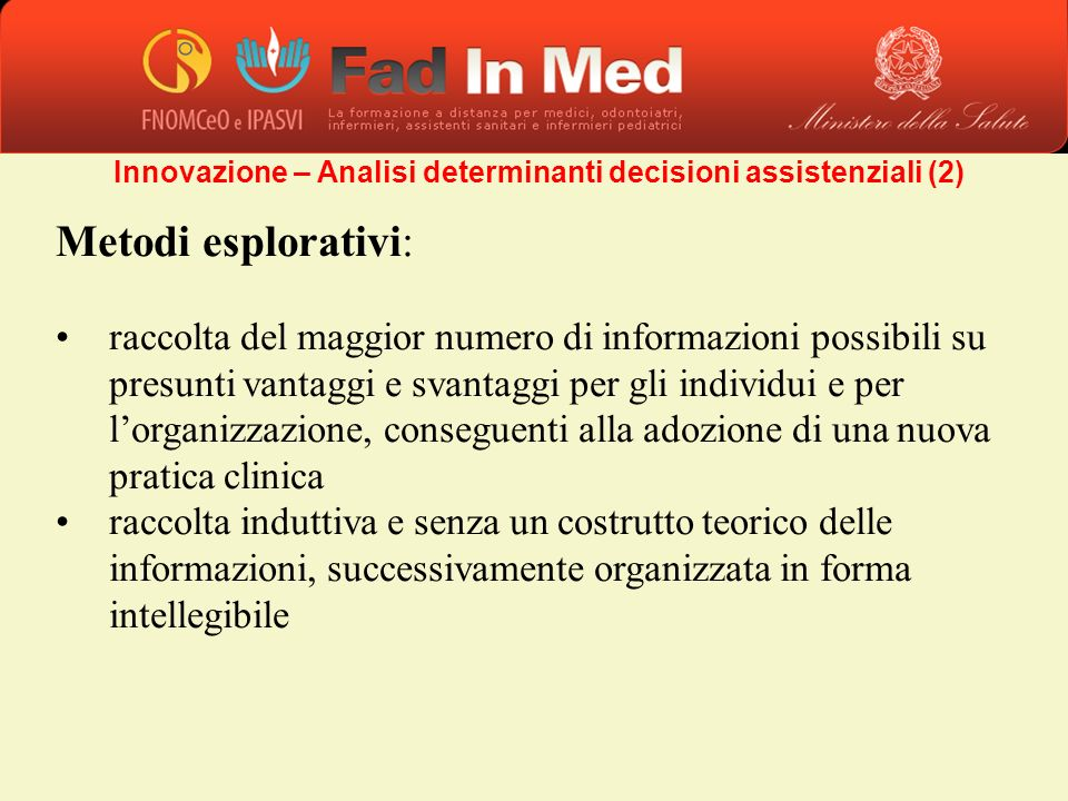 Innovazione – Analisi determinanti decisioni assistenziali (2)