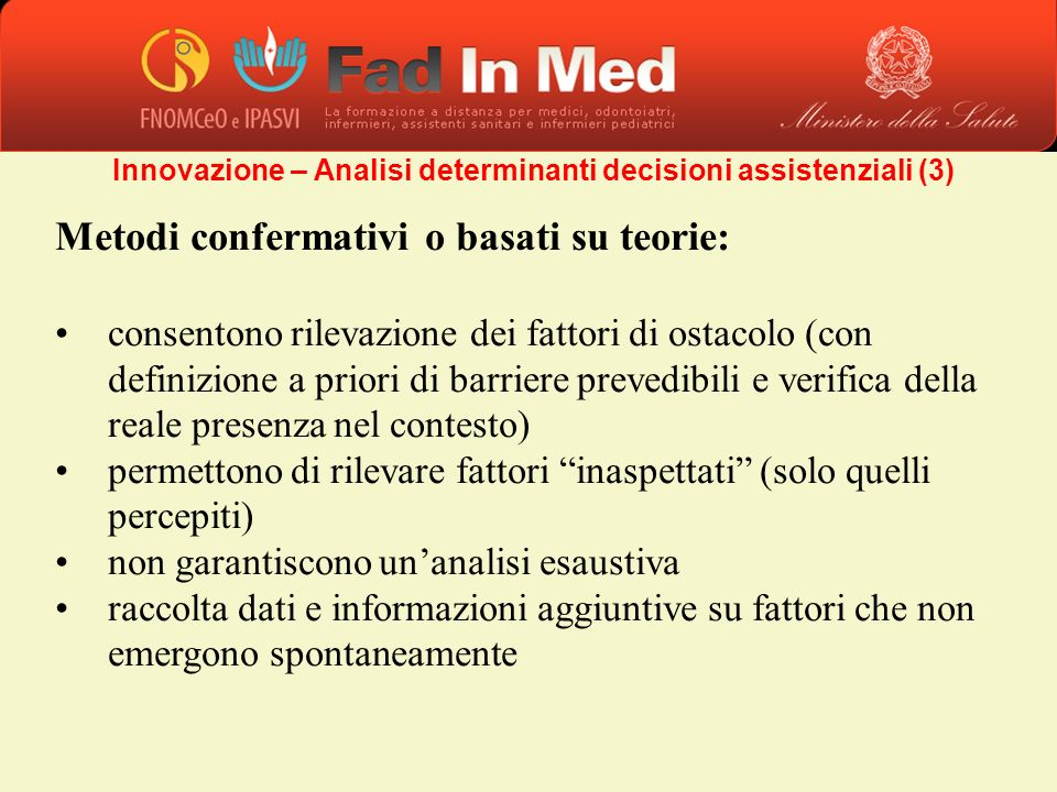 Innovazione – Analisi determinanti decisioni assistenziali (3)