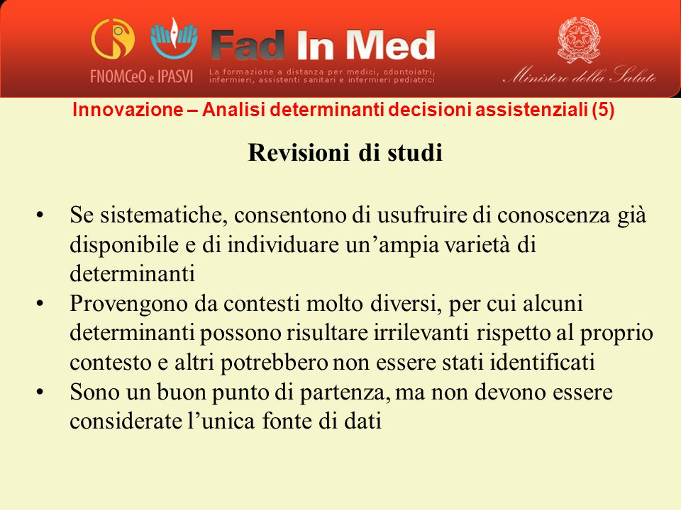 Innovazione – Analisi determinanti decisioni assistenziali (5)