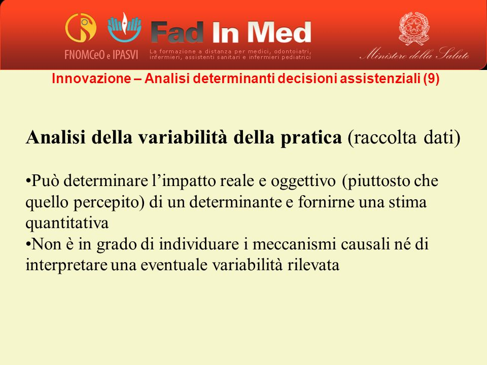 Innovazione – Analisi determinanti decisioni assistenziali (9)