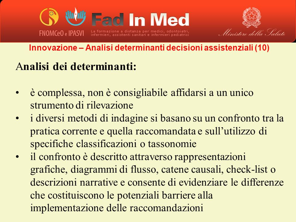 Innovazione – Analisi determinanti decisioni assistenziali (10)