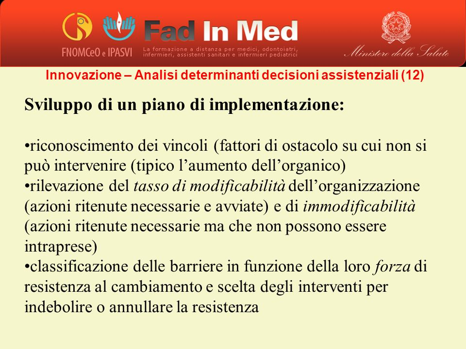 Innovazione – Analisi determinanti decisioni assistenziali (12)