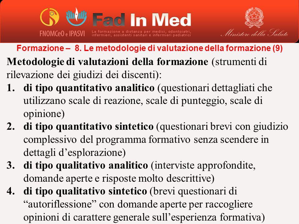 Formazione – 8. Le metodologie di valutazione della formazione (9)