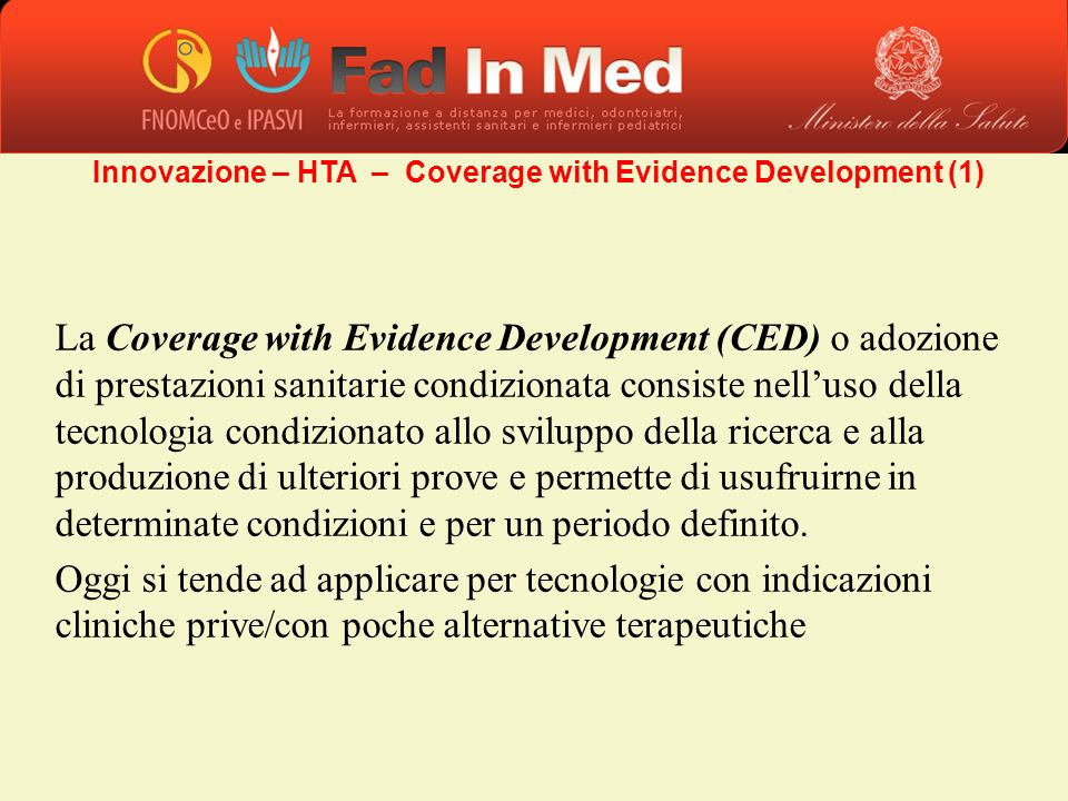 Innovazione – HTA – Coverage with Evidence Development (1)