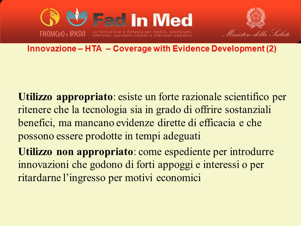 Innovazione – HTA – Coverage with Evidence Development (2)