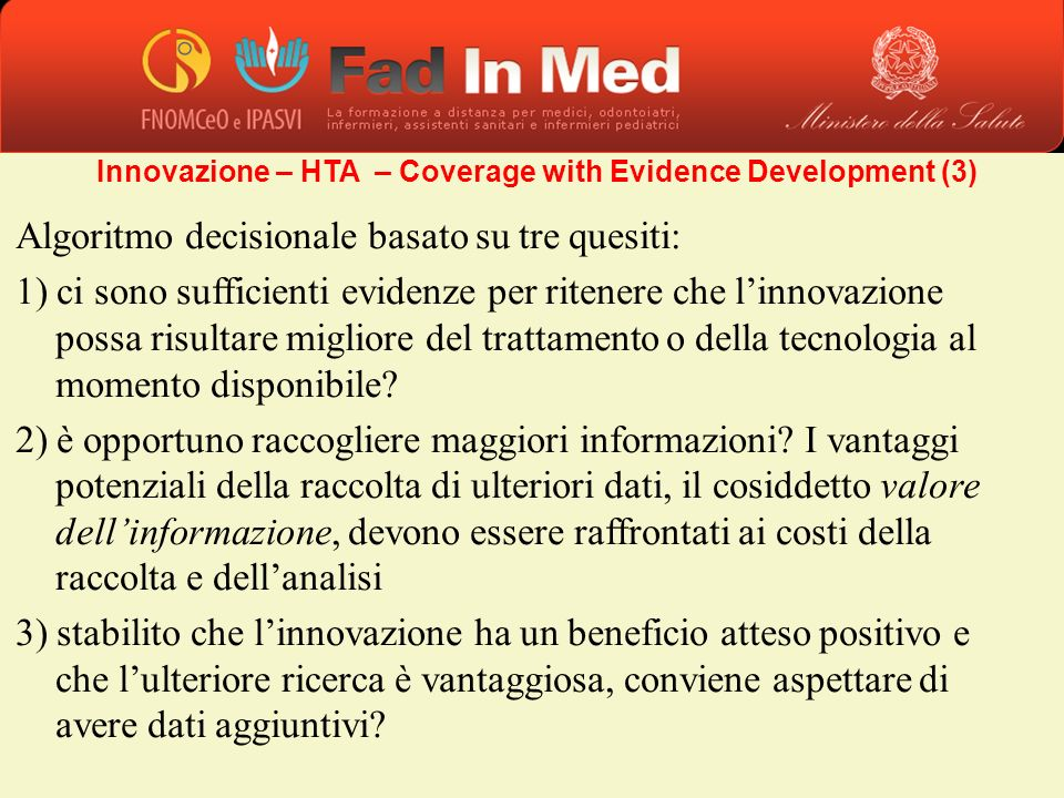 Innovazione – HTA – Coverage with Evidence Development (3)