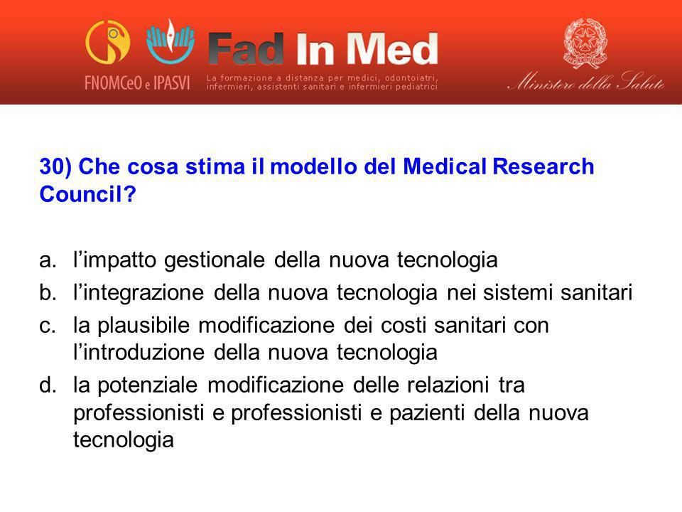 30) Che cosa stima il modello del Medical Research Council