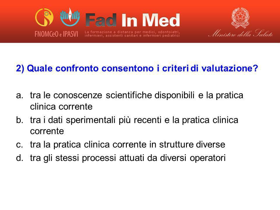2) Quale confronto consentono i criteri di valutazione
