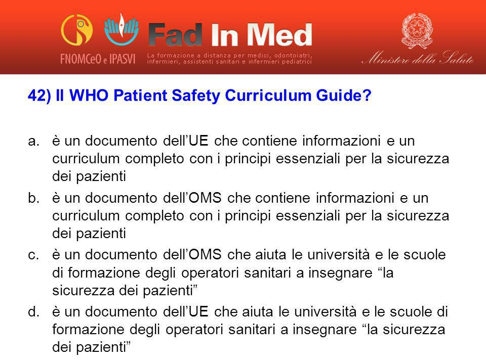 42) Il WHO Patient Safety Curriculum Guide