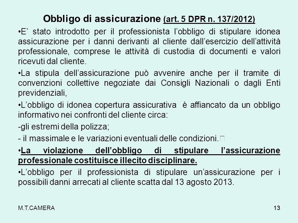 Obbligo di assicurazione (art. 5 DPR n. 137/2012)