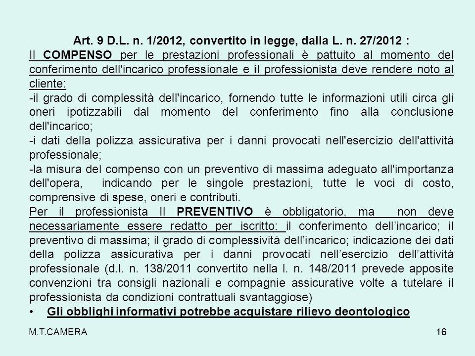 Art. 9 D.L. n. 1/2012, convertito in legge, dalla L. n. 27/2012 :