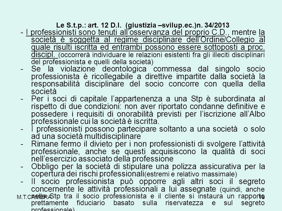 Le S.t.p.: art. 12 D.I. (giustizia –svilup.ec.)n. 34/2013
